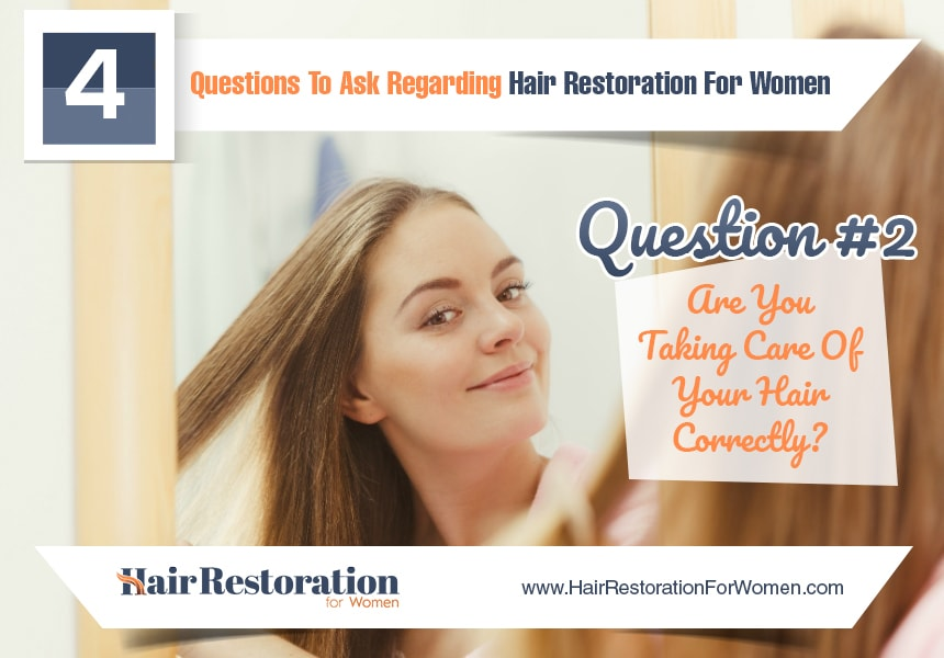are you taking care of your hair correctly